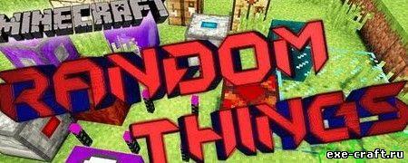 Мод Random Things для Minecraft 1.7.10